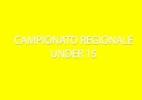campionato regionale under 15l